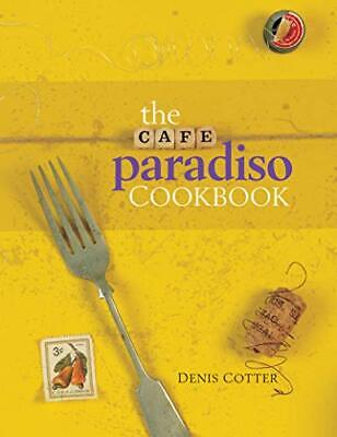 Cafe Paradiso (Atrium Press) by Denis Cotter Hardback Book The Cheap Fast Free