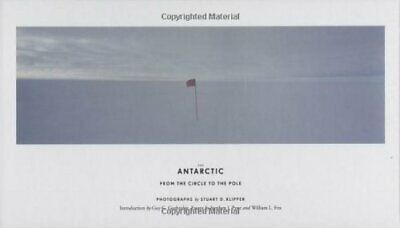 The Antarctic: From the Circle to the Pole Hardback Book The Cheap Fast Free