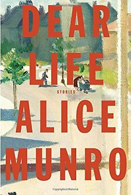 Dear Life by Munro, Alice Book The Cheap Fast Free Post