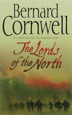 The Lords of the North (The Last Kingdom Series, Book 3) by Cornwell, Bernard