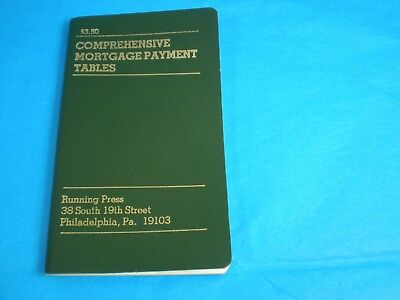 Comprehensive Mortgage Payment Tables 1980 running press Philadelphia Pennsylvan