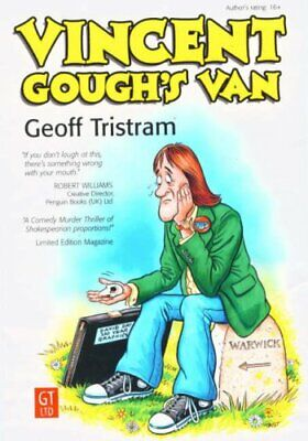 Vincent Gough's Van by Tristram, Geoff Paperback Book The Cheap Fast Free Post