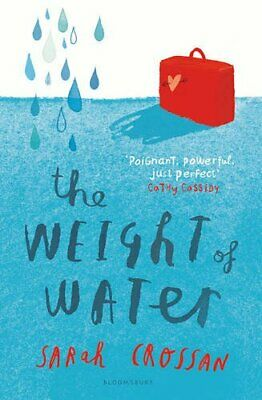 The Weight of Water by Crossan, Sarah Book The Cheap Fast Free Post
