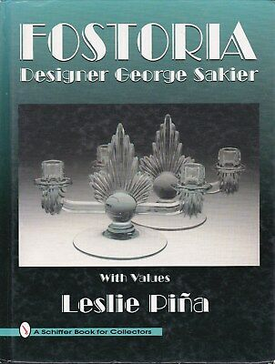 Fostoria Designer George Sakier Book With Values - Leslie Pina 1996