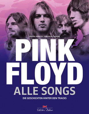 Pink Floyd - Alle Songs, Philippe Margotin...Neu ab 08.10.2018