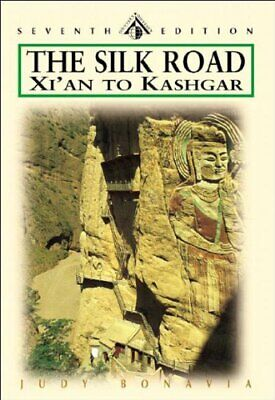 The Silk Road: From Xi'an to Kashgar (Odyssey The ... by Bonavia, Judy Paperback