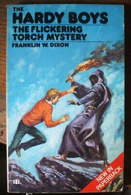 The Flickering Torch Mystery (The Hardy boys) by Dixon, Franklin W. Paperback
