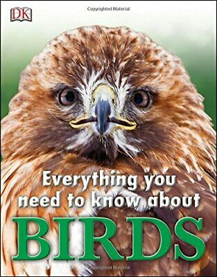 Everything You Need to Know About Birds by DK Book The Cheap Fast Free Post
