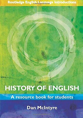 History of English: A Resource Book for Students (... by McIntyre, Dan Paperback