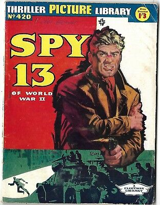 "Dated 1962. ""SPY 13 of World War 11"". Thriller Picture Library War Comic # 420."