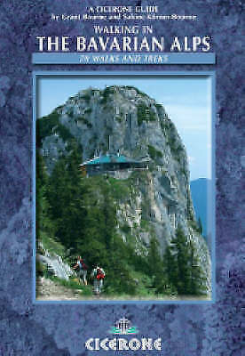 Walking in the Bavarian Alps (Cicerone Guides) by Bourne, Grant, Bourne, Sabine