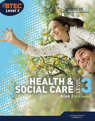 BTEC Level 3 National Health and Social Care: Student Book 2 (Level 3 BTEC Nati