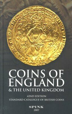 Coins of England and the United Kingdom: Standard Catalogue of Briti... Hardback