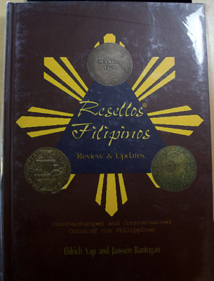 Resellos Filipinos - Counterstamped and Countermarked Coins of the Philippines