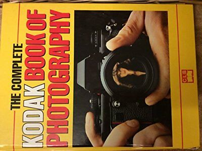 THE COMPLETE KODAK BOOK OF PHOTOGRAPHY. by Tresidder, Jack. 0862838223 The Cheap