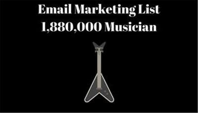 Email Marketing List Musicians 1,880,000 Email Address