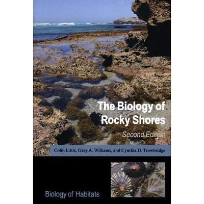 The Biology of Rocky Shores (Biology of Habitats) - Paperback NEW Little, Colin