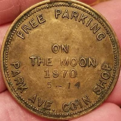 Vintage Token FREE PARKING on the MOON ! PARK AVE. COIN SHOP MANSFIELD, OHIO