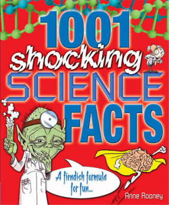 1001 Shocking Science facts: A Fiendish Formula for Fun, Anne Rooney, Used; Good
