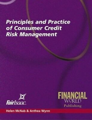 Principles and Practice of Consumer Credit Risk by McNab, Helen Pamphlet Book