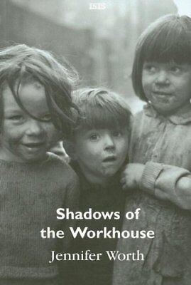 Shadows of the Workhouse (Isis Nonfiction) by Worth, Jennifer Paperback Book The
