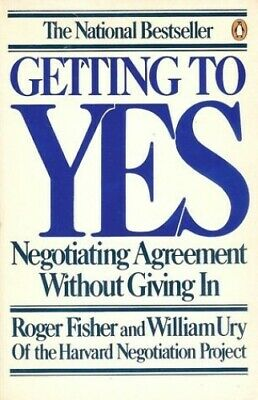 Getting to Yes: Negotiating Agreement Witho... by Fisher, Roger; Ury,  Paperback