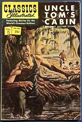 Classics Illustrated #15  Uncle Tom's Cabin  Harriet Beecher Stowe  HRN #166