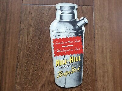 1950s Hill and Hill Kentucky Whiskey Recipe Book