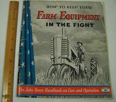 vtg 1943 JOHN DEERE TRACTOR advertising book CARE&OPERATION WWII Home Front