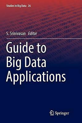 Guide to Big Data Applications Paperback Book Free Shipping!