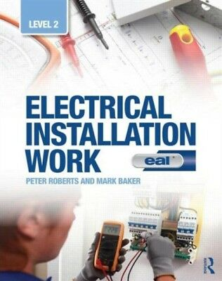 Electrical Installation Work: Level 2: EAL Edition (Paperback), B...