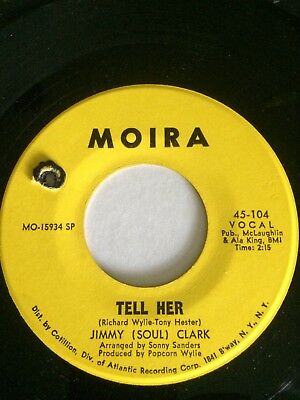 """Jimmy(Soul)Clark:""""tell Her""""/""""hold Your Horses"""".1969 Usa Moira Label.superb 45!"""