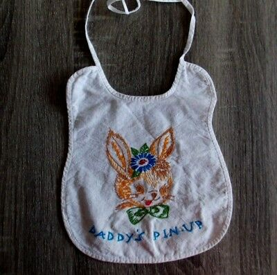 Vintage 1940's 1950's Hand Made Embroidered Baby Bib Bunny Daddy's Pin Up