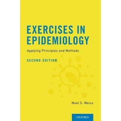 Exercises in Epidemiology: Applying Principles and Meth - Paperback NEW Noel S.