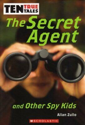 Title: Ten True Tales The Secret Agent and Other Spy Kids Book The Cheap Fast