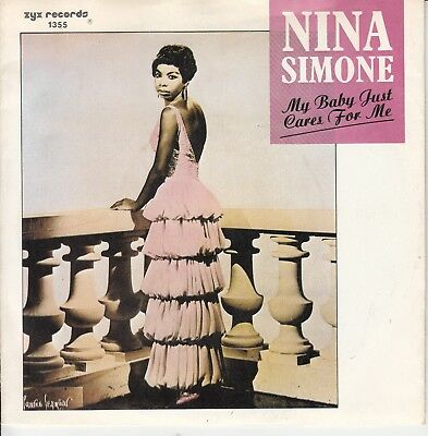 """7""""-  Nina Simone = My Baby Just Cares For Me / Love Me Or Leave Me"""