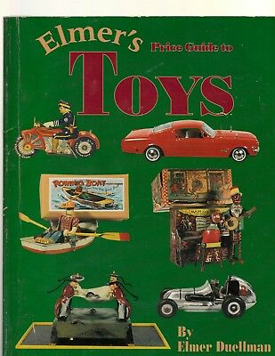 Elmer's Price Guide to Toys - Elmer Duellman (Paperback) 1995 Vol. 1