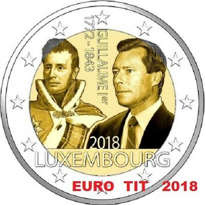 2 €  Luxembourg 1  X  Piece   Neuve   2018   Grand Duc  Guillaume 1°   2018