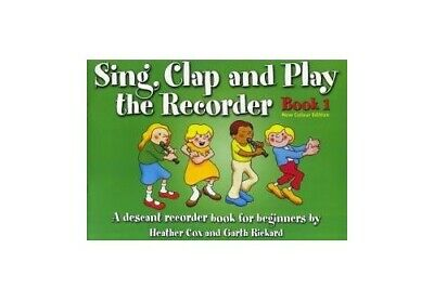 Sing, Clap And Play The Recorder Book 1 - Revised Edition Paperback Book The