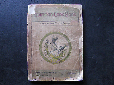 c1910 DIAMOND COOK BOOK w/ RASTUS -CREAM of WHEAT CEREAL- OLD & ROUGH