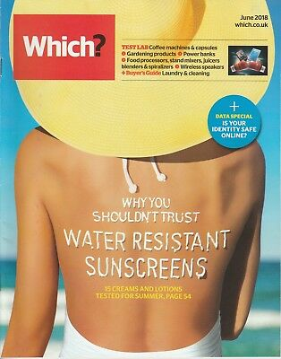 Which? Magazine - June 2018 - Water Resistant Sunscreens