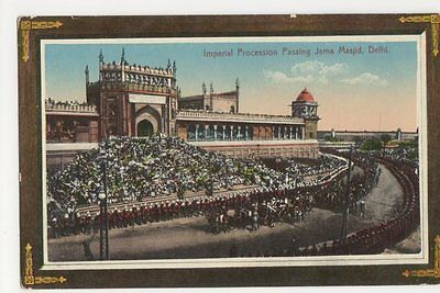 India, Imperial Procession Passing Jama Masjid, Delhi Postcard, B230