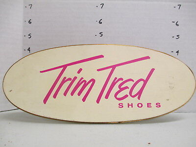 TRIM TRED women shoes 1950s store display sign wood women's clothing OVAL