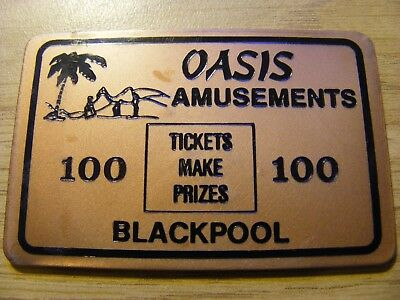 A Oasis Amusements Blackpool 100 Prize Token - nice condition 65mm Long