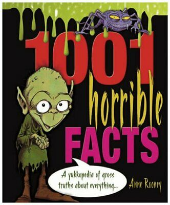 1001 Horrible Facts: A Yukkopedia of Gross Truths Ab... by Anne Rooney Paperback