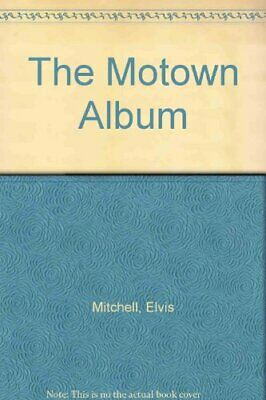 The Motown Album by Fong-Torres, Ben Paperback Book The Cheap Fast Free Post