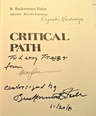 Buckminster Fuller - Inscribed Book Signed With Co-Signers Critical Path