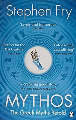 Mythos: The Greek Myths Retold: A Retelling of the Myths of A... by Fry, Stephen
