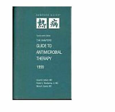 The Sanford Guide to Antimicrobial Therapy by David Gilbert