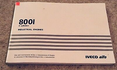 Iveco Aifo 8001 6 Cylinder Industrial Engine Use & Maintenance Manual Book